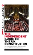 The Independent Guide to the UK Constitution - An introduction to the ground rules of British democracy ebook by Andy McSmith, Will Gore, Oliver Wright