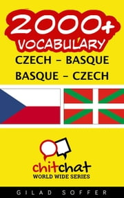2000+ Vocabulary Czech - Basque ebook by Gilad Soffer