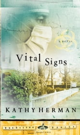 Vital Signs ebook by Kathy Herman