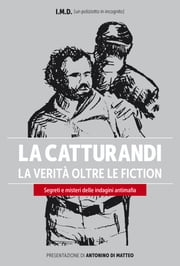 La Catturandi - La verità oltre le fiction ebook by I.M.D.