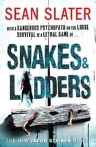 Snakes & Ladders ebook by Sean Slater