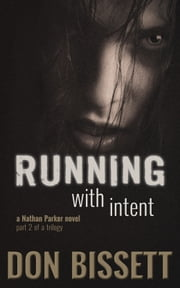 Running with Intent ebook by Don Bissett