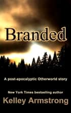 Branded ebook by Kelley Armstrong