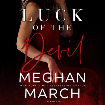 Luck of the Devil audiobook by Meghan March