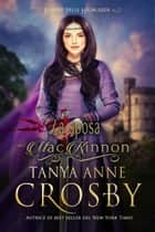 La sposa del MacKinnon ebook by Tanya Anne Crosby,Ernesto Pavan