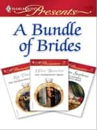 A Bundle of Brides ebook by Kay Thorpe,Helen Bianchin,Susan Stephens