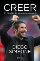 Creer ebook by Cholo Simeone