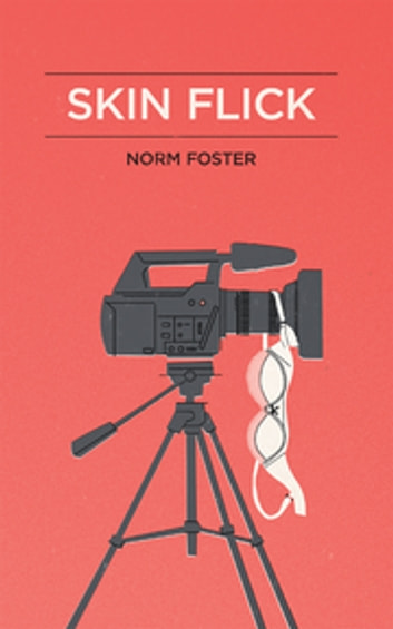 Skin Flick ebook by Norm Foster