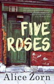 Five Roses ebook by Alice Zorn