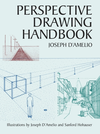 Perspective Drawing Handbook ebook by Joseph D'Amelio