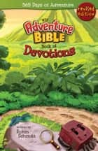 Adventure Bible Book of Devotions, NIV ebook by Robin Schmitt
