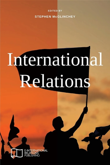 International Relations ebook by Stephen McGlinchey