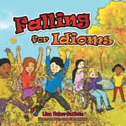 Falling for Idioms ebook by Lisa Velez-Batista