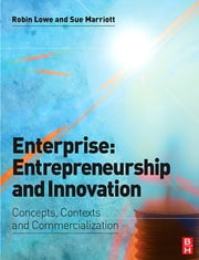 Enterprise: Entrepreneurship and Innovation ebook by Robin Lowe,Sue Marriott