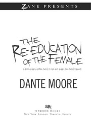 The Re-Education of the Female ebook by Dante Moore
