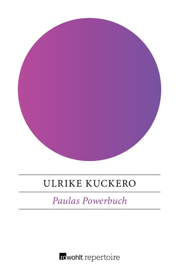 Paulas Powerbuch ebook by Ulrike Kuckero