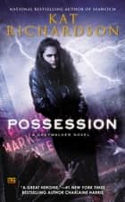Possession ebook by Kat Richardson
