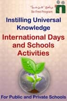 International Days and School Activities ebook by Befree Program