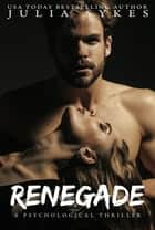 RENEGADE ebook by Julia Sykes