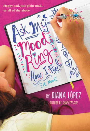 Ask My Mood Ring How I Feel ebook by Diana Lopez
