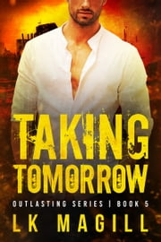 Taking Tomorrow ebook by LK Magill