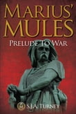 Marius' Mules: Prelude to War