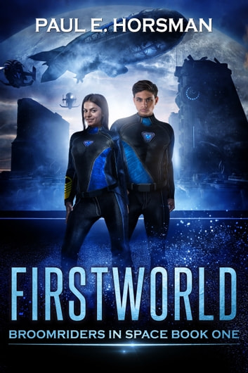 Firstworld ebook by Paul E. Horsman