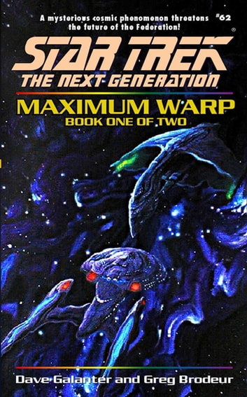 Maximum Warp Book One - Star Trek The Next Generation: Tng#62 ebook by Dave Galanter