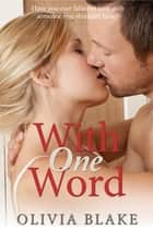 With One Word ebook by