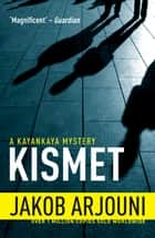 Kismet ebook by Jakob Arjouni