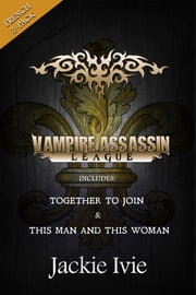 French 2-Pack: Vampire Assassin League ebook by Jackie Ivie