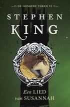 Een lied van Susannah ebook by Stephen King