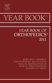 Year Book of Orthopedics 2011 ebook by Bernard F. Morrey
