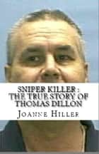 Sniper Killer ebook by Joanne Hiller