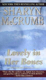Lovely in Her Bones ebook by Sharyn McCrumb