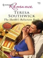 The Sheikh's Reluctant Bride ebook by Teresa Southwick
