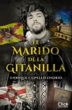 El marido de la gitanilla ebook by Enrique Cupello Osorio