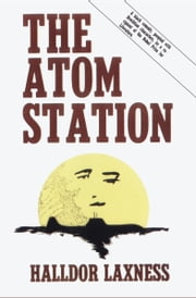 The Atom Station ebook by Halldór Laxness