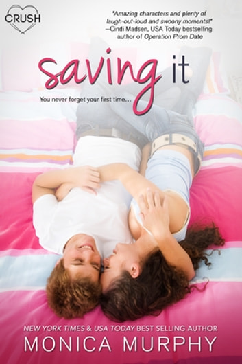 Saving It ebook by Monica Murphy