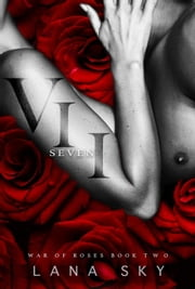 VII (Seven) - War of Roses, #2 ebook by