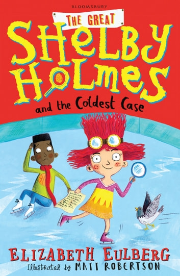 Great Shelby Holmes And The Coldest Case Ebook By Elizabeth Eulberg