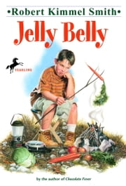 Jelly Belly ebook by Robert Kimmel Smith