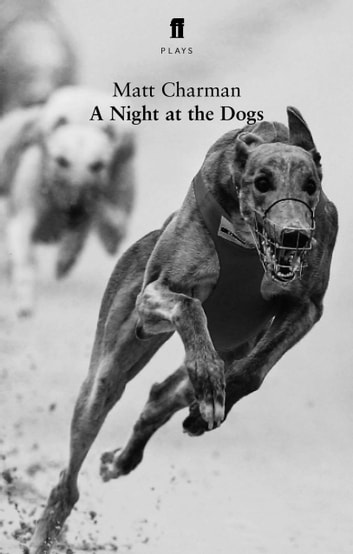 A Night at the Dogs ebook by Matt Charman