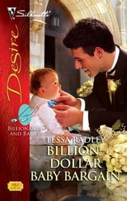 Billion-Dollar Baby Bargain ebook by Tessa Radley