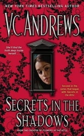 Secrets in the Shadows ebook by V.C. Andrews