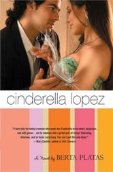 Cinderella Lopez ebook by Berta Platas