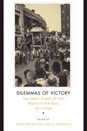 DILEMMAS OF VICTORY ebook by Jeremy Brown