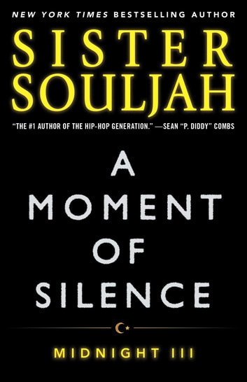 A moment of silence ebook by sister souljah 9781476766003 a moment of silence midnight iii ebook by sister souljah fandeluxe Choice Image