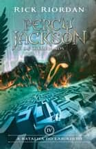 A batalha do labirinto ebook by Rick Riordan
