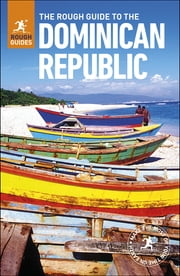 The Rough Guide to the Dominican Republic ebook by Rough Guides